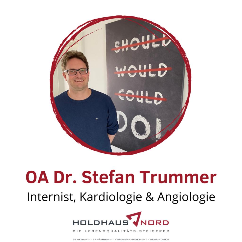 Internist – Kardiologie & Angiologie - Dr. Stefan Trummer - Holdhaus & Nord